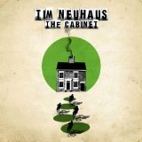 The Cabinet Lyrics Tim Neuhaus