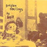 Golden Feelings Lyrics Beck