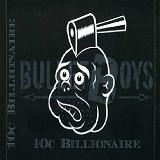 10o Billionaire Lyrics Bullet Boys