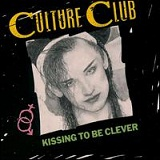 Kissing to Be Clever Lyrics Culture Club