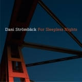 For Sleepless Nights Lyrics Dani Stromback