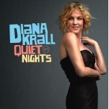 Quiet Nights Lyrics Diana Krall