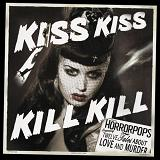 Kiss Kiss Kill Kill Lyrics HorrorPops