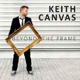 Beyond the frame Lyrics Keith Canvas