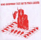 Take Me To Your Leader Lyrics King Geedorah