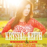 Whiskey & Lace Lyrics Krystal Keith