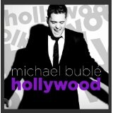 Hollywood (Single) Lyrics Michael Buble