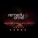 Light Makes A Way (EP) Lyrics Remedy Drive