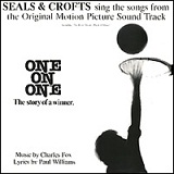One on One (soundtrack) Lyrics Seals And Crofts