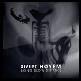 Long Slow Distance Lyrics Sivert Høyem