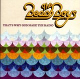 That's Why God Made the Radio Lyrics The Beach Boys