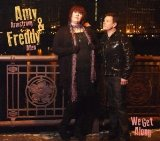 We Get Along Lyrics Amy & Freddy