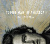 Young Man in America Lyrics Anais Mitchell