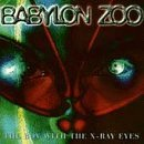 The Boy With The X-Ray Eyes Lyrics Babylon Zoo
