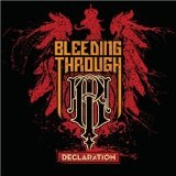 Declaration Lyrics Bleeding Through