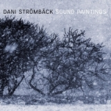 Sound Paintings Lyrics Dani Stromback