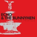 The Fountain Lyrics Echo & The Bunnymen