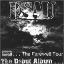The Debut Album: The Farewell Tour Lyrics Esau