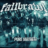 Pure Mayhem Lyrics Fallbrawl
