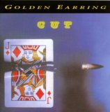 Cut Lyrics Golden Earring