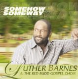 Luther Barnes And The Red Budd Gospel Choir Lyrics Luther Barnes