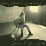 Stones In The Road Lyrics Mary Chapin Carpenter