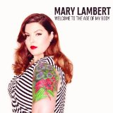 Welcome To the Age of My Body (EP) Lyrics Mary Lambert