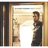 Ghost Notes Lyrics Matthew Barber