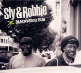 Blackwood Dub Lyrics Sly & Robbie