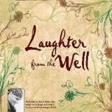 Laughter From The Well Lyrics Stephen Mccutchan