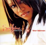 Your Woman Lyrics Sunshine Anderson