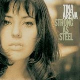 Strong as Steel Lyrics Tina Arena