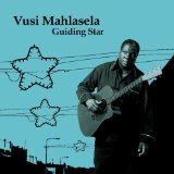 Guiding Star Lyrics Vusi Mahlasela
