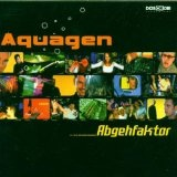 Abgehfaktor Lyrics Aquagen