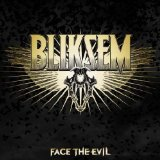 Face the Evil Lyrics Bliksem