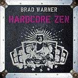 Hardcore Zen: Punk Rock, Monster Movies and the Truth About Reality Lyrics Brad Warner