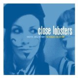 Miscellaneous Lyrics Close Lobsters