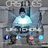 Life I Chose (Single) Lyrics Cristiles