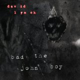 Bad The John Boy Lyrics David Lynch