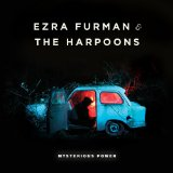 Mysterious Power Lyrics Ezra Furman And The Harpoons