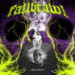 Chaos Reigns Lyrics Fallbrawl
