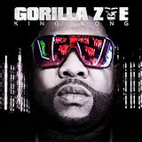 King Kong Lyrics Gorilla Zoe