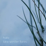 Late Winter Tales Lyrics Halo