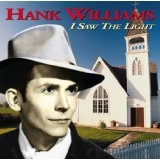 I Saw the Light Lyrics Hank Williams