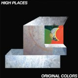 Original Colors Lyrics High Places