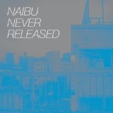 Never Released Lyrics Naibu