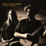 A Passing Glimpse Lyrics Pharis & Jason Romero