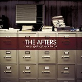 Never Going Back To OK Lyrics The Afters