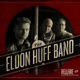 Hellfire & Heartaches Lyrics The Eldon Huff Band