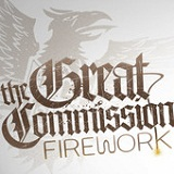 Firework (EP) Lyrics The Great Commission